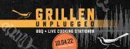 Grillen Unplugged 10.04.2022
