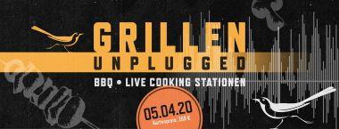 Verschoben auf den 30.08.2020  - Grillen Unplugged 05.04.2020
