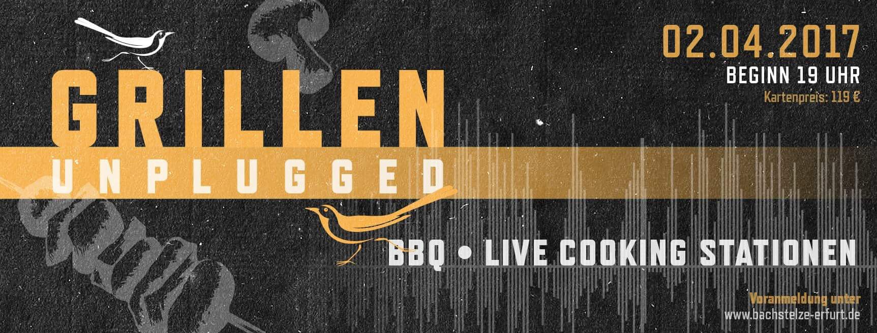 Grillen Unplugged